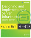 Exam Ref 70-413: Designing and Implementing a Server Infrastructure, 2nd Edition