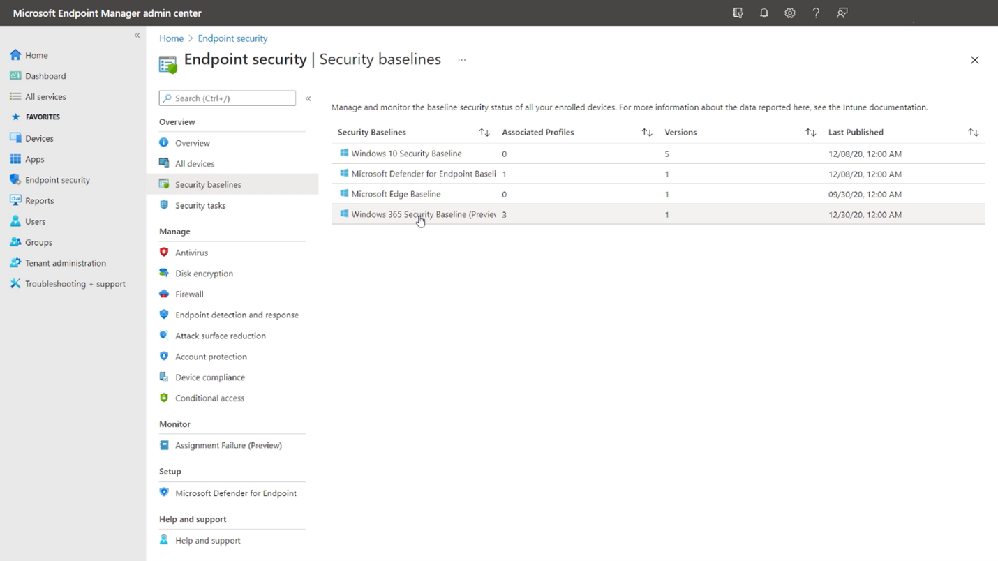 Windows 365 provides Cloud PC-specific Security baselines so you can get started quickly and securely.