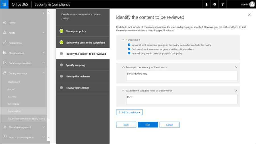 Image shows the Security and Compliance window, with Identify the content to be reviewed feature selected with the conditions to review added.