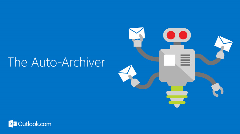 Outlook.com The Auto Archiver
