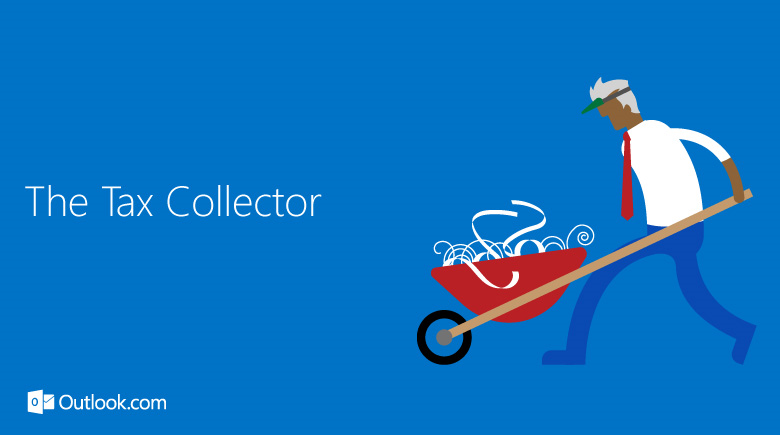 Outlook.com The Tax Collector