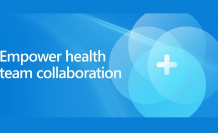 Image for: Microsoft Cloud for Healthcare helps empower care teams with better experiences, better insights, and better care