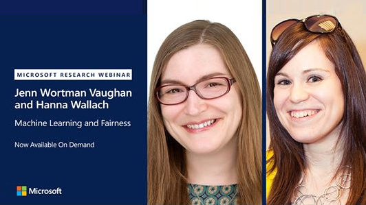 Webinar promo - photo of Jenn Wortman Vaughan and Hanna Wallach