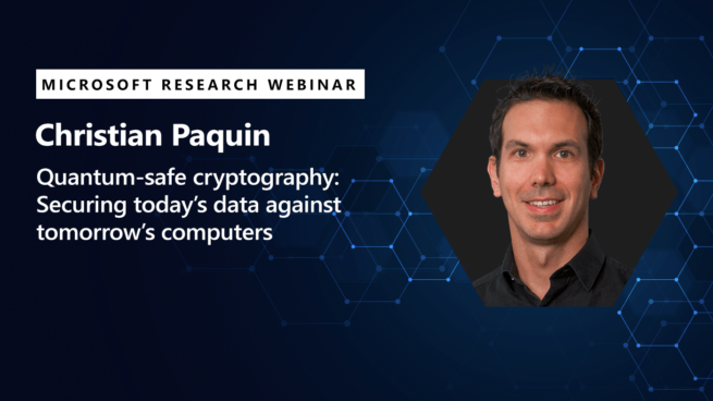 image of Christian Paquin promoting his webinar on quantum safe cryptography
