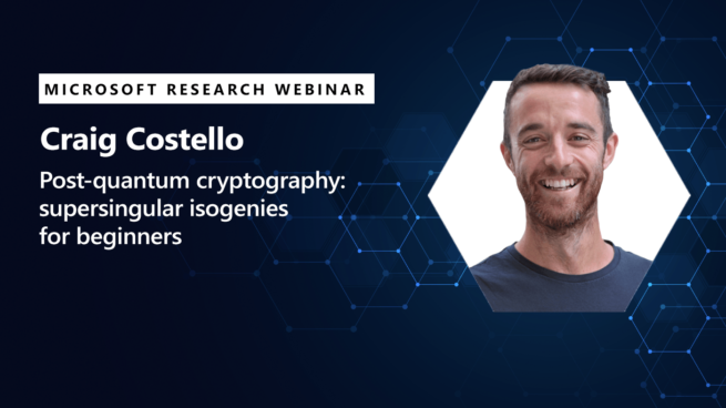 image of craig costello promoting his webinar on post quantum cryptography