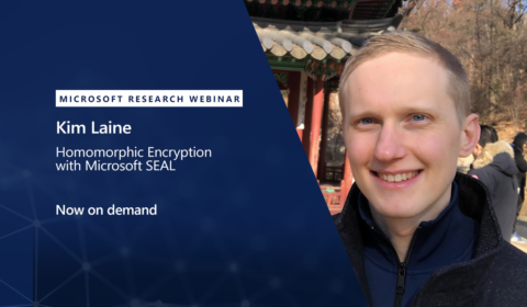 Image associated with Now on demand! Microsoft Research Webinar: Homomorphic Encryption with Microsoft SEAL