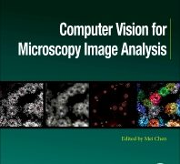 Editor, Computer Vision for Microscopy Image Analysis 1st Edition