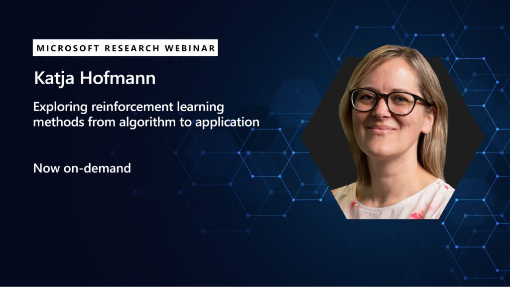 a picture of katja hofmann next to the title of her webinar