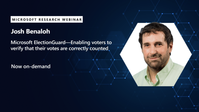 josh benaloh's webinar on ElectionGuard available now