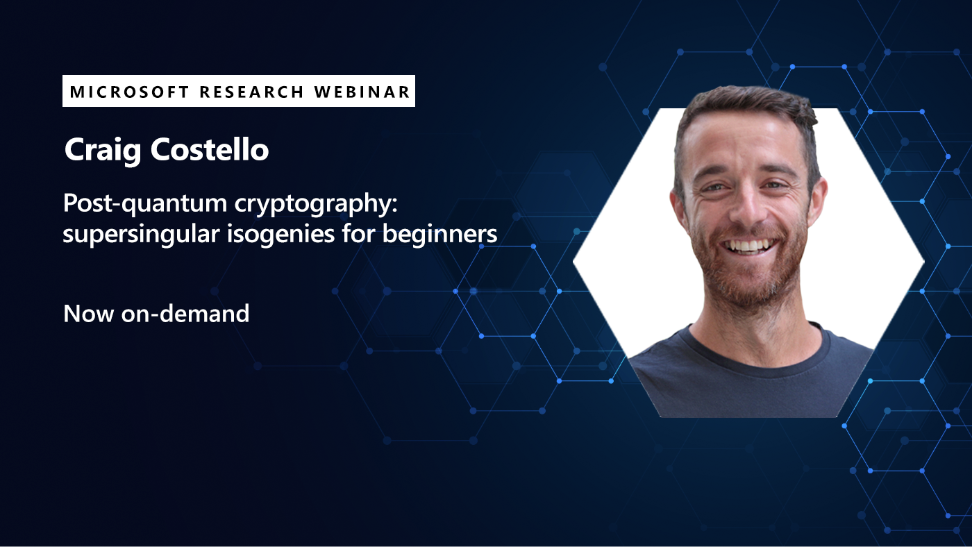 A picture of Craig Costello promoting his webinar on post quantum cryptography