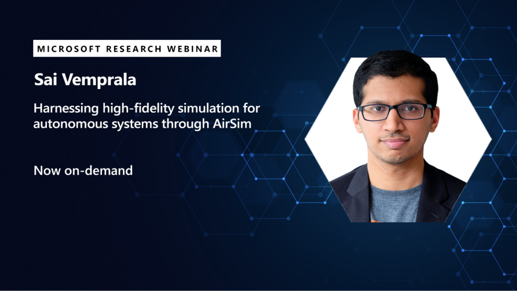 Picture of Sai vemprala promoting his webinar on AirSim