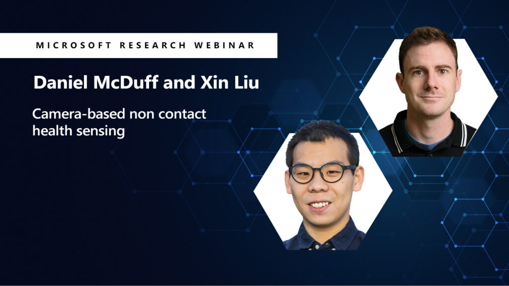 Daniel McDuff and Xin Lui's headshot appears next to their webinar title, camera based health sensing