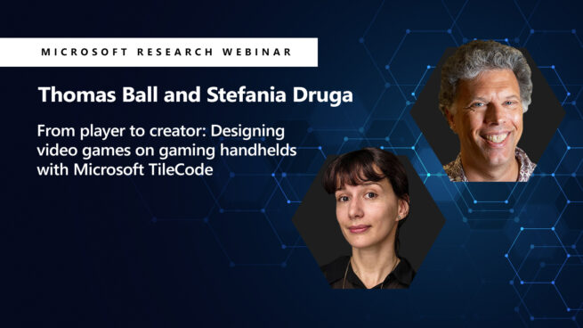 webinar: Tom Ball and Stefania Druga on TileCode