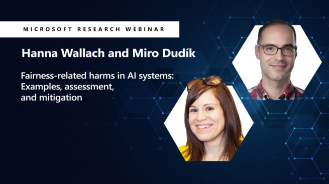 A picture of Hanna Wallach and Miro Dudik next to their webinar title on AI and Fairness on march 11 at 10AM PT