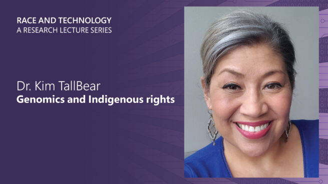 a head shot of Kim Tallbear smiling next to her lecture title The Vanishing Indian Speaks Back: Race, Genomics, and Indigenous Rights
