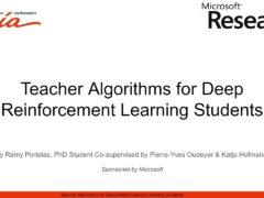 Teacher Algorithms for Deep Reinforcement Learning Students | JRC Workshop 2021