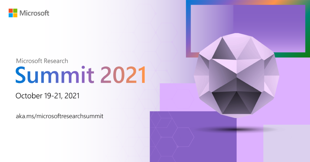 Promo for the Microsoft Research Summit on October 19-21, 2021
