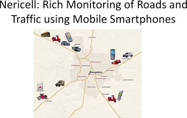 Nericell: Rich Monitoring of Roads and Traffic Using Mobile Smartphones