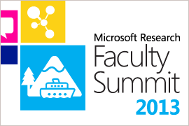 Microsoft Research Faculty Summit 2013
