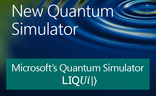 Microsoft's New Quantum Simulator LIQUiI>