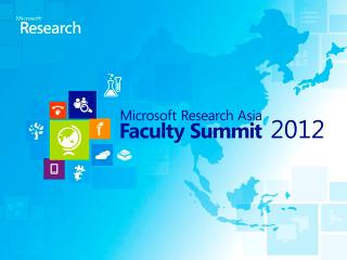 Asia Faculty Summit 2012 Highlights