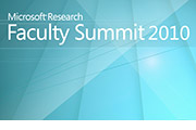 About Microsoft Research Faculty Summit 2010