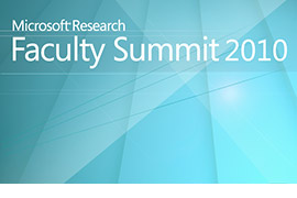 Microsoft Research Faculty Summit 2010