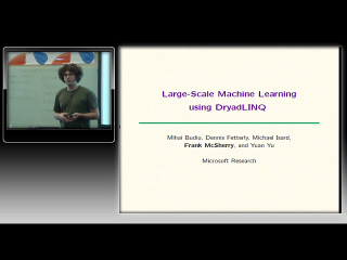 Frank McSherry – Large-scale Machine Learning using DryadLINQ