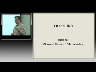 Yuan Yu – C# and LINQ