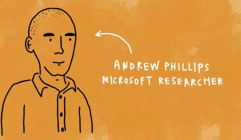 Andrew Phillips, Microsoft Researcher