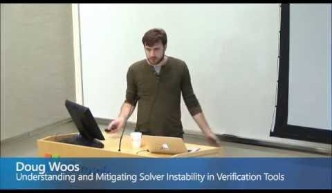 Doug Woos, Understanding and Mitigating Solver Instability in Verification Tools