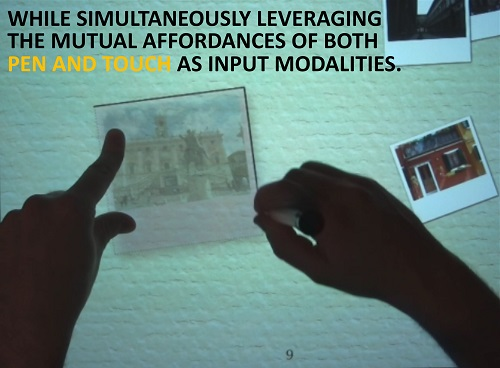 Pen and Touch as complementary input modalities