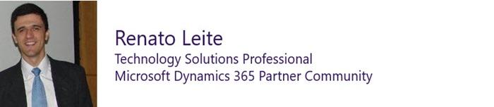 Renato Leite - Technology Solutions Professional, Dynamics 365