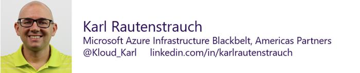 Karl Rautenstrauch - Azure Infrastructure Blackbelt
