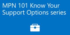 MPN 101 Partner Support Options blog series