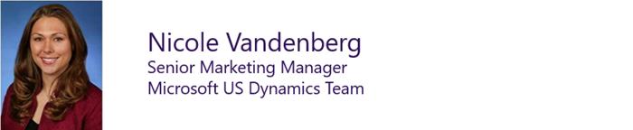 Nicole Vandenberg, Senior Marketing Manager, Microsoft US Dynamics Team