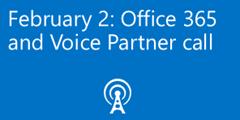 office-365-voice-partner-call-feb-2017