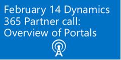 Dynamics 365 Partner call on Feb 14 2017