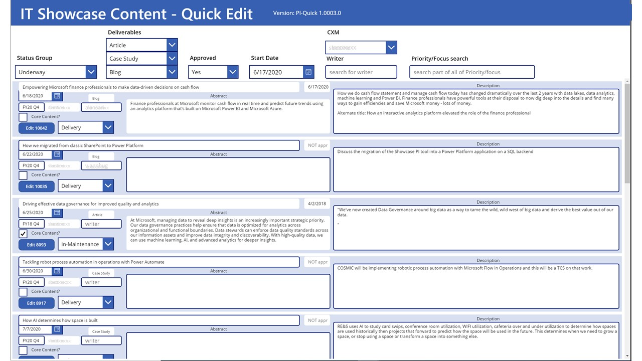 This is a screen shot of the Power App version of the data sheet view which allows multiple record edits across multiple fields.