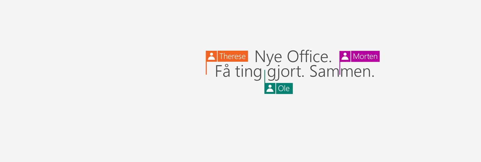 Kjøp Office 365 for å få de nye 2016-appene.