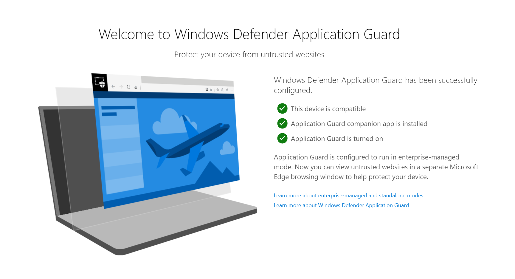 Users will see a Windows Defender Application Guard landing page