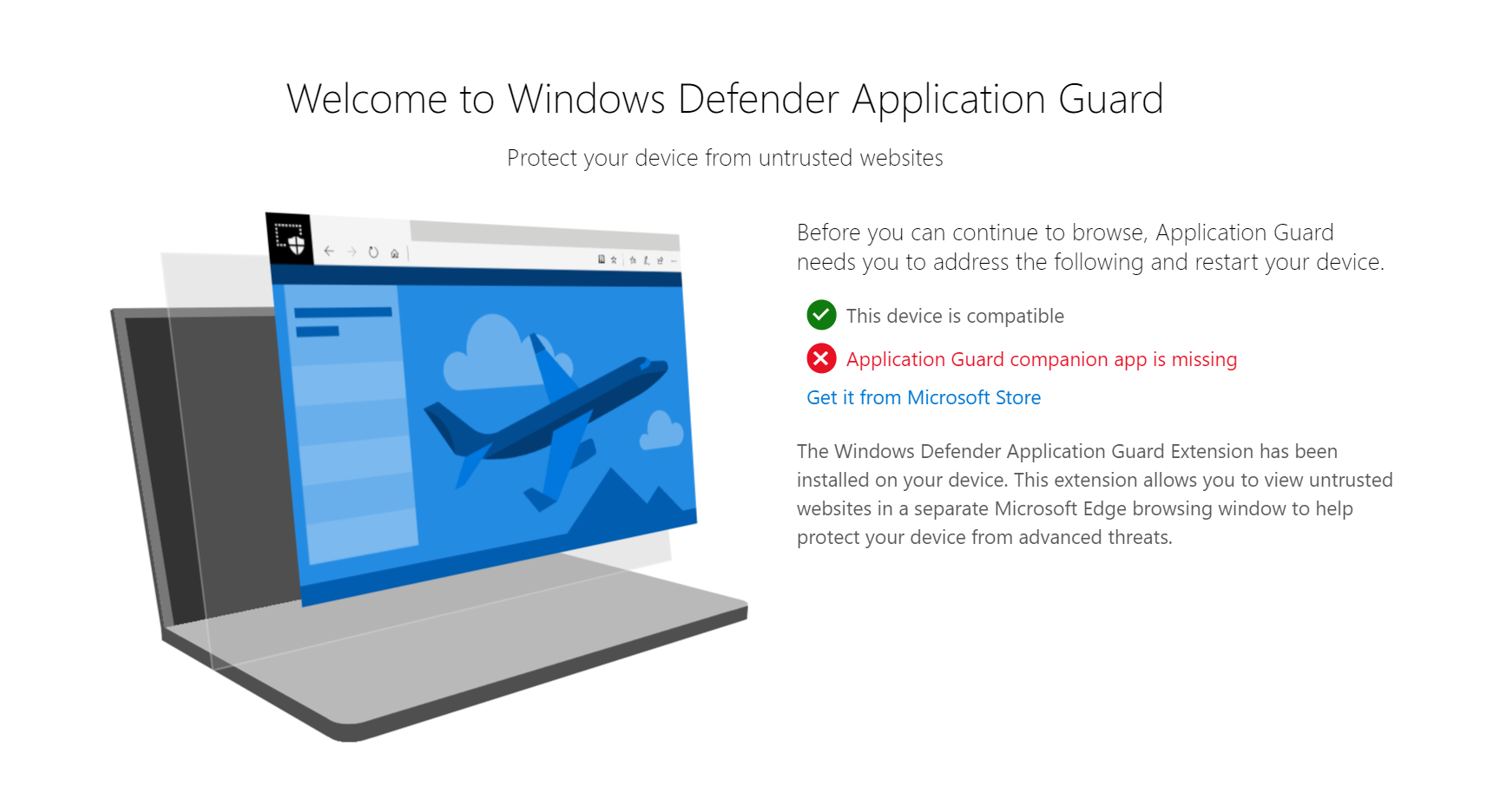 Welcome to Windows Defender Application Guard.