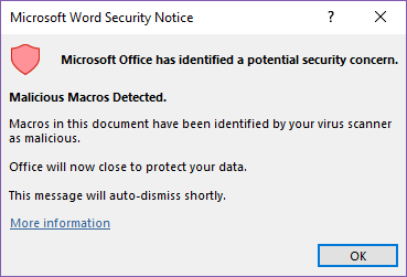 """Computer pop up notification window titled, """"Microsoft Word Security Notice"""" with heading, """"Microsoft Office has identified a potential security concern. Malicious Macros Detected."""""""