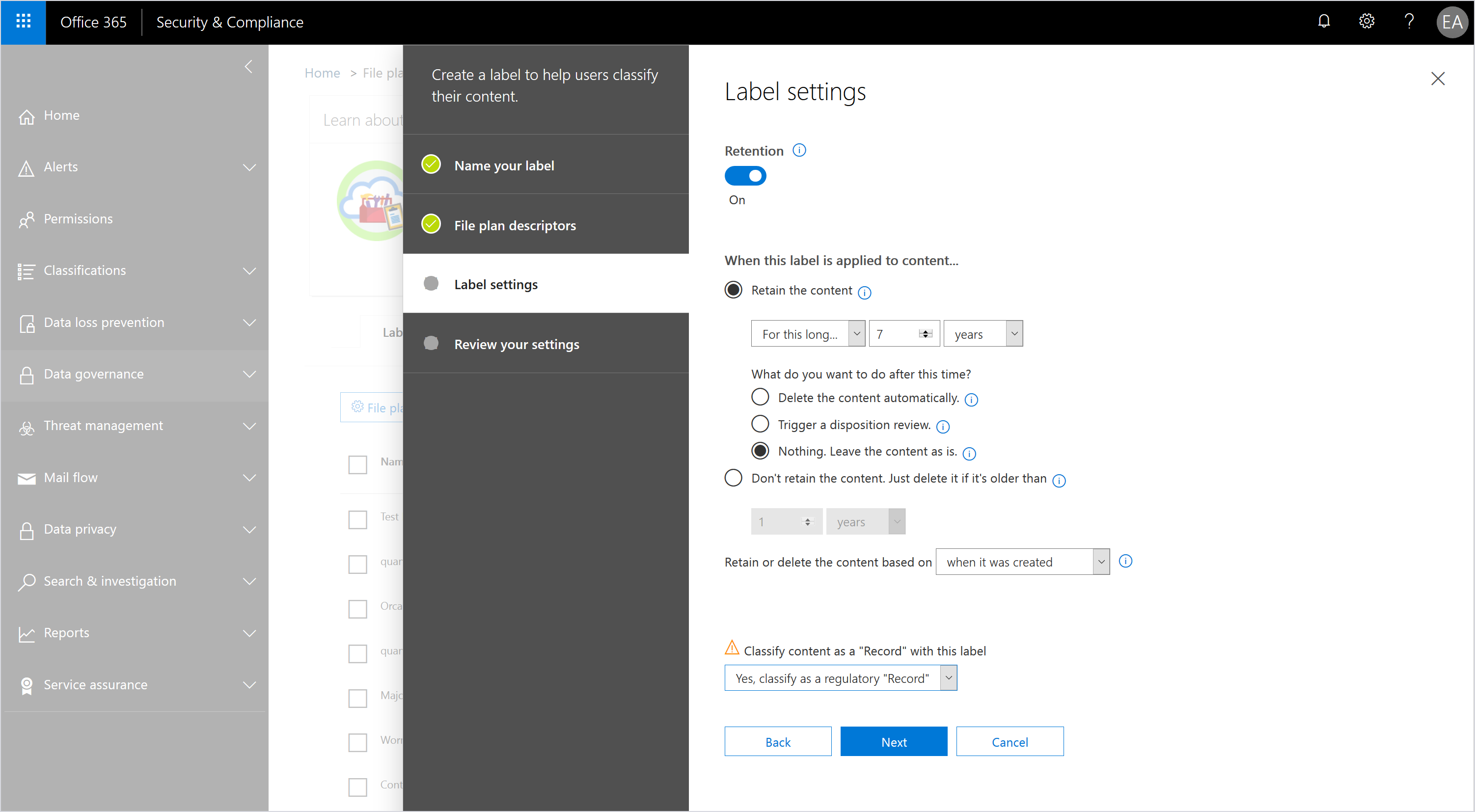 Screenshot of a label setting in the Office 365 Security & Compliance dashboard.
