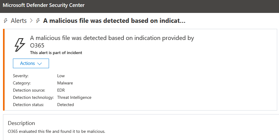 Microsoft Defender ATP alert for A malicious file was detected based on indication provided by Office 365