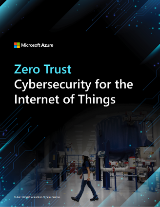 Cover preview of the new Zero Trust Cybersecurity for the Internet of Things whitepaper. Includes faded image of a factory worker walking across factory floor.