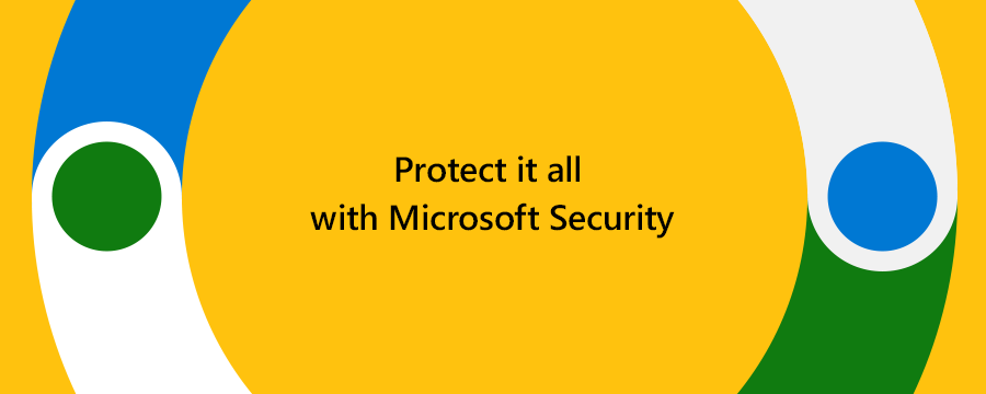 """Banner that reads """"protect it all with Microsoft Security"""""""